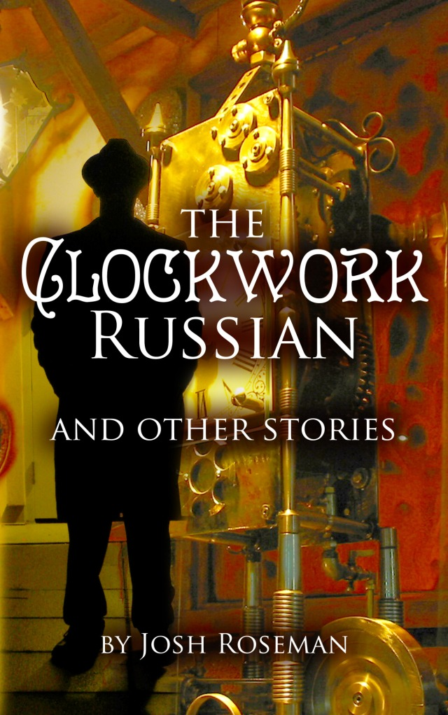 a41750c224c The Clockwork Russian and Other Stories